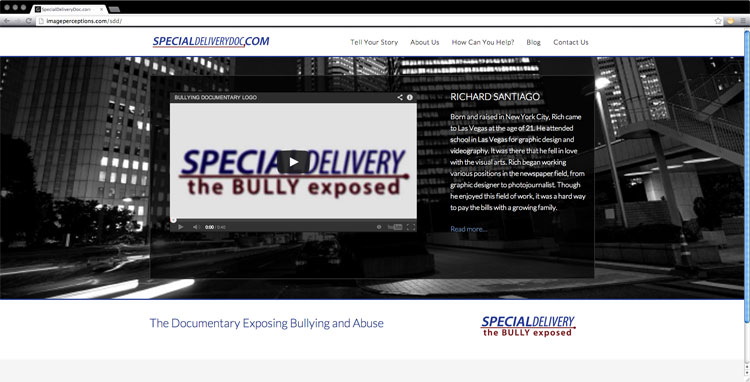 b25a6a3bf0 We've launched our new website and are happy to welcome you! Through this  site we'll be able to promote the documentary, SPECIAL DELIVERY, THE BULLY  EXPOSED ...